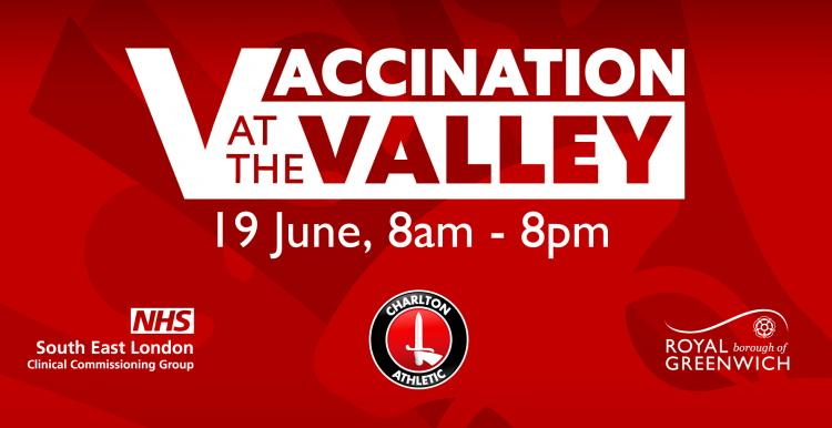 Vaccination at the Valley - get your first dose saturday 19 june