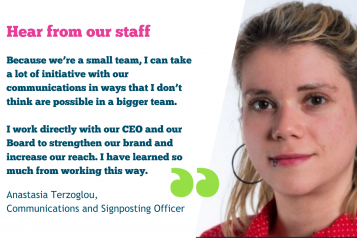 hear from our staff: communications and signposting officer