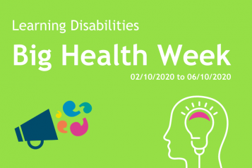 Learning Disabilities Big Health Week takes place 2 - 6 November 2020